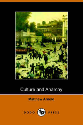 Culture and Anarchy (Dodo Press) (Paperback)