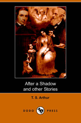 After a Shadow and Other Stories (Dodo Press) (Paperback)