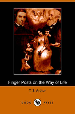 Finger Posts on the Way of Life (Dodo Press) (Paperback)