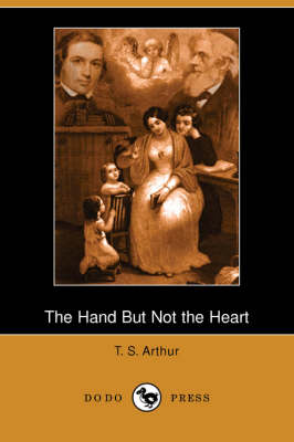 The Hand But Not the Heart (Dodo Press) (Paperback)