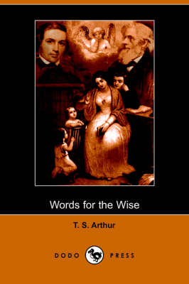 Words for the Wise (Dodo Press) (Paperback)