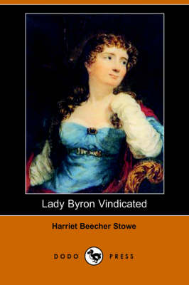 Lady Byron Vindicated (Dodo Press) (Paperback)
