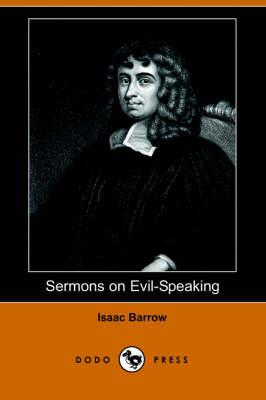 Sermons on Evil-Speaking (Dodo Press) (Paperback)