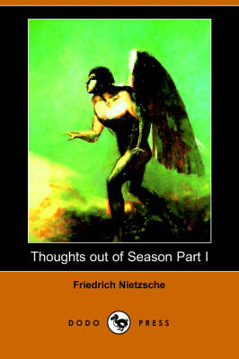 Thoughts Out of Season Part I (Dodo Press) (Paperback)