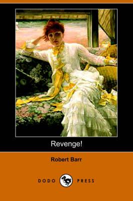 Revenge! (Dodo Press) (Paperback)