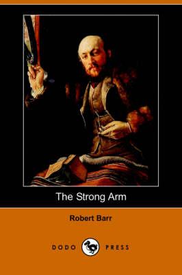 The Strong Arm (Dodo Press) (Paperback)