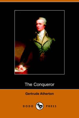The Conqueror (Dodo Press) (Paperback)