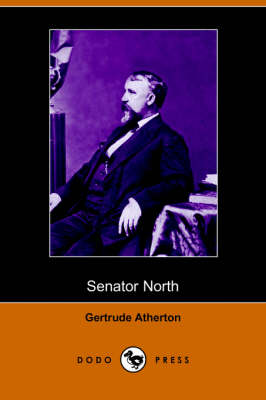 Senator North (Dodo Press) (Paperback)
