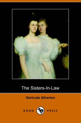 The Sisters-In-Law (Dodo Press) (Paperback)