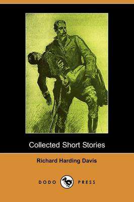 Collected Short Stories (Dodo Press) (Paperback)