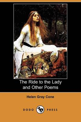 The Ride to the Lady and Other Poems (Dodo Press) (Paperback)