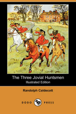 The Three Jovial Huntsmen (Paperback)