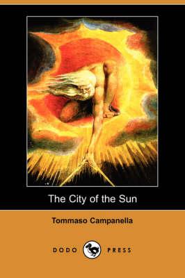 The City of the Sun (Dodo Press) (Paperback)