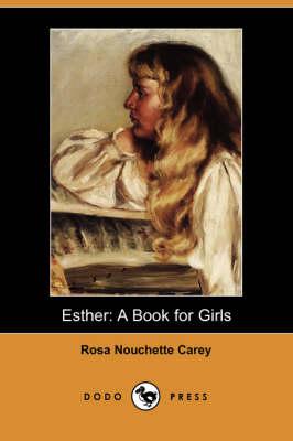 Esther: A Book for Girls (Dodo Press) (Paperback)