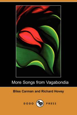 More Songs from Vagabondia (Dodo Press) (Paperback)