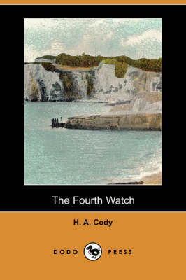 The Fourth Watch (Dodo Press) (Paperback)