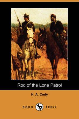 Rod of the Lone Patrol (Dodo Press) (Paperback)