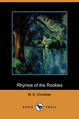 Rhymes of the Rookies (Dodo Press) (Paperback)