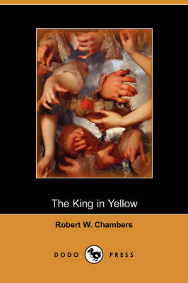 The King in Yellow (Dodo Press) (Paperback)