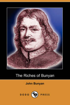 The Riches of Bunyan (Dodo Press) (Paperback)