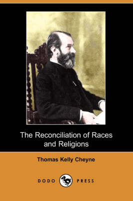 The Reconciliation of Races and Religions (Paperback)