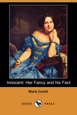 Innocent: Her Fancy and His Fact (Dodo Press) (Paperback)