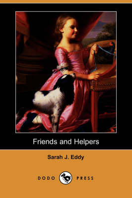 Friends and Helpers (Dodo Press) (Paperback)