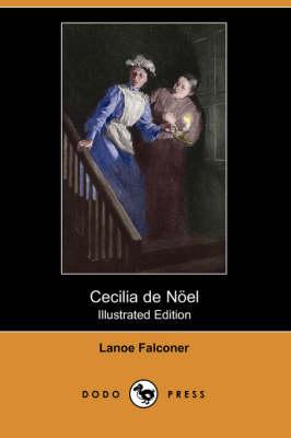 Cecilia de Noel (Illustrated Edition) (Dodo Press) (Paperback)