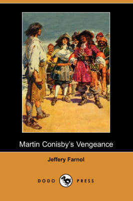 Martin Conisby's Vengeance (Dodo Press) (Paperback)