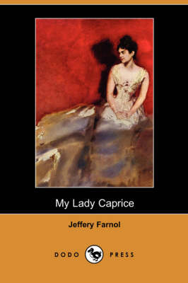 My Lady Caprice (Dodo Press) (Paperback)