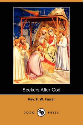 Seekers After God (Dodo Press) (Paperback)