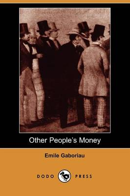 Other People's Money (Dodo Press) (Paperback)