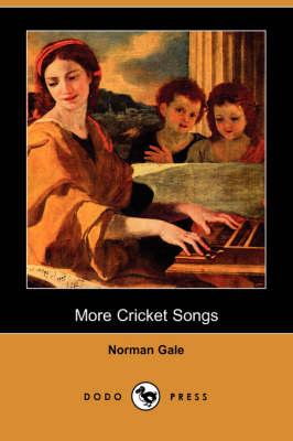 More Cricket Songs (Dodo Press) (Paperback)