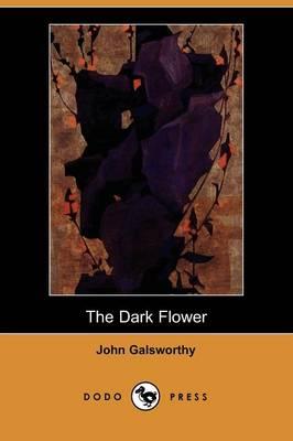 The Dark Flower (Dodo Press) (Paperback)