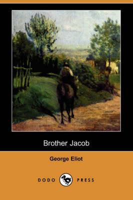 Brother Jacob (Dodo Press) (Paperback)