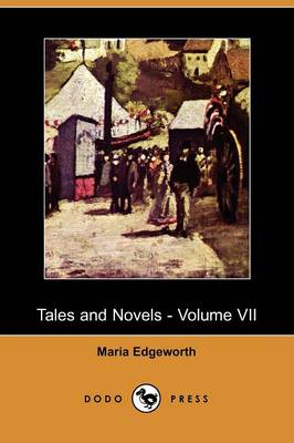 Tales and Novels, Volume 7 (Paperback)