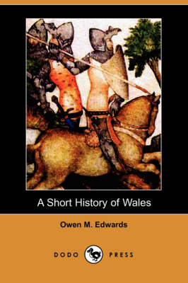 A Short History of Wales (Dodo Press) (Paperback)