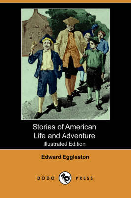 Stories of American Life and Adventure (Illustrated Edition) (Paperback)