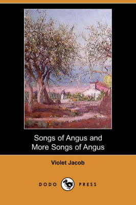 Songs of Angus and More Songs of Angus (Dodo Press) (Paperback)
