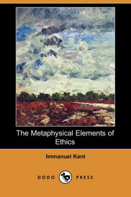 The Metaphysical Elements of Ethics (Paperback)