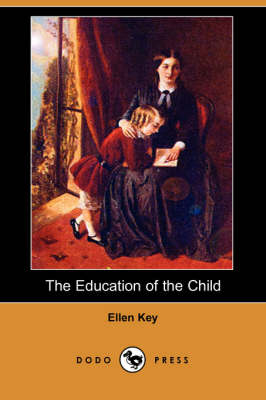 The Education of the Child (Dodo Press) (Paperback)