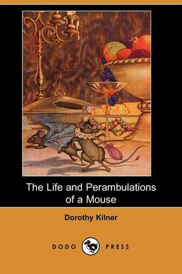 The Life and Perambulations of a Mouse (Dodo Press) (Paperback)