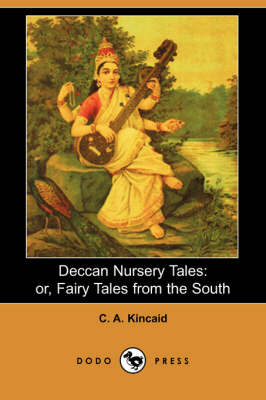 Deccan Nursery Tales: Or, Fairy Tales from the South (Dodo Press) (Paperback)