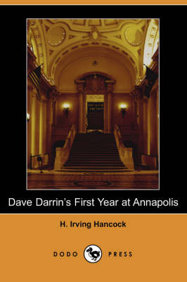 Dave Darrin's First Year at Annapolis (Paperback)