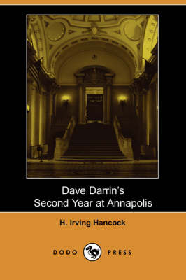 Dave Darrin's Second Year at Annapolis (Paperback)