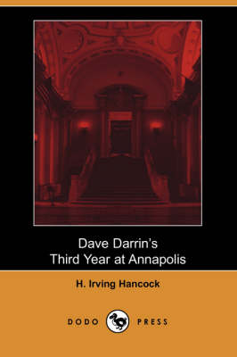 Dave Darrin's Third Year at Annapolis (Paperback)