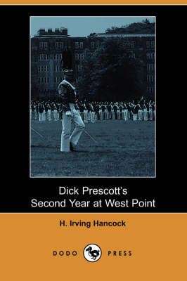 Dick Prescott's Second Year at West Point (Paperback)