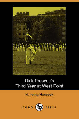 Dick Prescott's Third Year at West Point (Paperback)