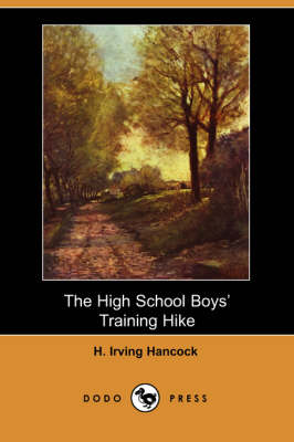 The High School Boys' Training Hike (Paperback)