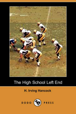 The High School Left End (Paperback)